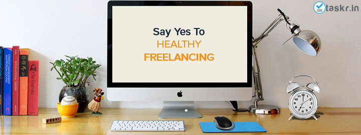 Useful Tips for Freelancers For Healthy Freelancing