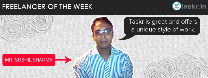 Featured Taskr of the Week: Sushil Sharma