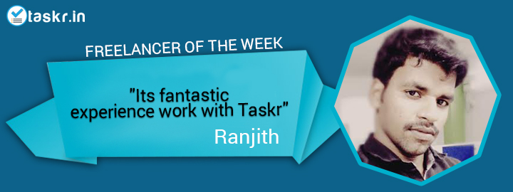 Featured Taskr of the Week: Ranjith